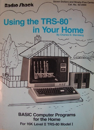 Using the TRS-80 in Your Home Charles D. Sternberg