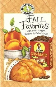Fall Favorites with Sun-Maid & Dried Fruit Gooseberry Patch