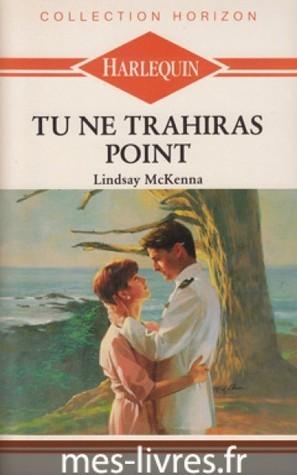 Tu ne Trahiras Point Lindsay McKenna