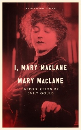 I, Mary MacLane Mary MacLane