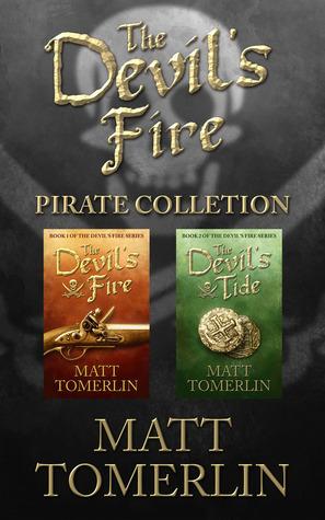 The Devils Fire Collection (Devils Fire, #1-2)  by  Matt Tomerlin