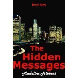 The Hidden Messages (The Harley Ray Rider Series, #1) Madeline Hibbert
