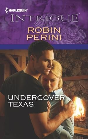 Undercover Texas  by  Robin Perini