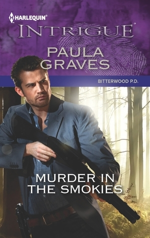 Murder in the Smokies (Bitterwood P.D. #1)  by  Paula Graves