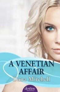 A Venetian Affair Dana  Mitchell