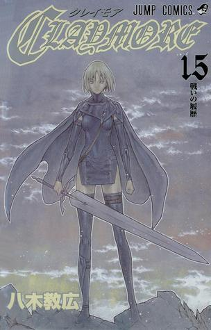 Claymore: Genesis of War (Claymore, #15)  by  Norihiro Yagi