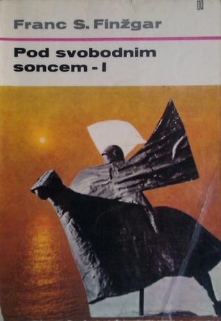 Под слободним сунцем  by  Fran Saleški Finžgar
