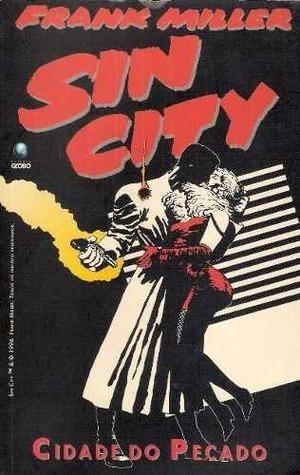 Sin City – Cidade do Pecado Frank Miller