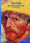 Van Gogh: The Passionate Eye  by  Pascal Bonafoux