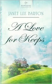 A Love For Keeps  by  Janet Lee Barton