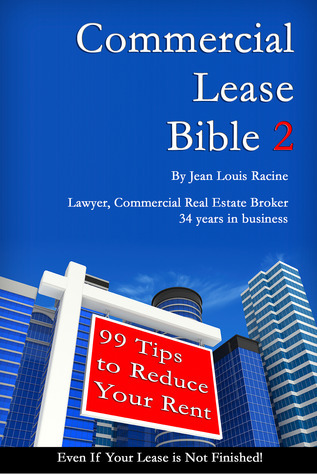 Commercial Lease Bible-2-99 Tips to Reduce Your Rent (2) Jean Louis Racine