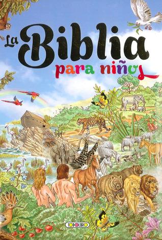 La Biblia para niños  by  Susaeta publishing