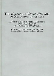 The Hellenica: A Facing-page Critical Edition & Translation Xenophon