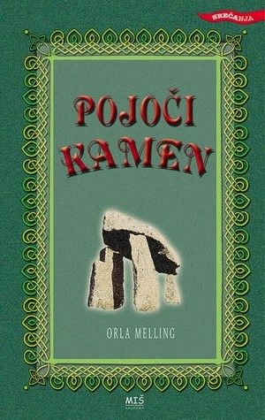 Pojoči kamen  by  O.R. Melling