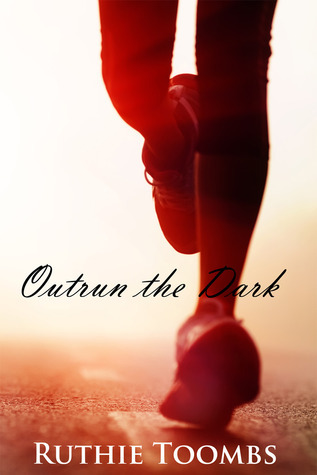 Outrun the Dark Ruthie Toombs