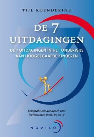 De zeven uitdagingen in het onderwijs aan hoogbegaafde kinderen Tijl Koenderink