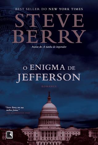 O Enigma de Jefferson (Cotton Malone, #7) Steve Berry