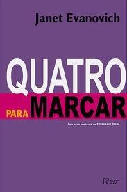 Quatro Para Marcar (Stephanie Plum, #4)  by  Janet Evanovich