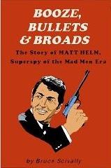 Booze, Bullets & Broads  by  Bruce Scivally