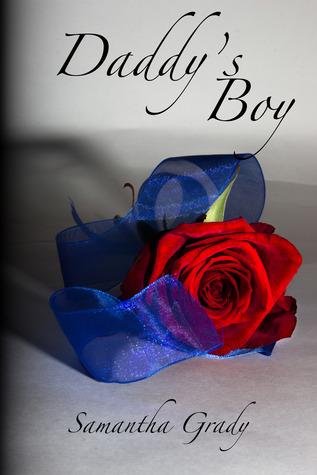 Daddys Boy (Risk, #2)  by  Samantha Grady