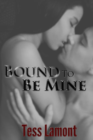 Bound to Be Mine (South Jersey Bound, #1)  by  Tess Lamont