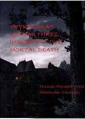Vrykolakas Undead: Immortal Love, Mortal Death Thomas Peckett Prest