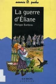 A Guerra de Éliane  by  Philippe Barbeau