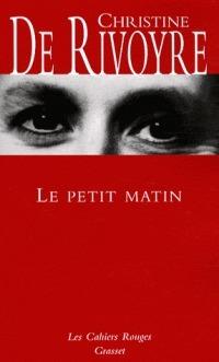 Le Petit Matin  by  Christine de Rivoyre