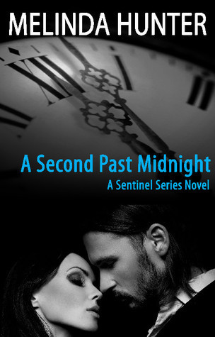 A Second Past Midnight (The Sentinels #2) Melinda Hunter