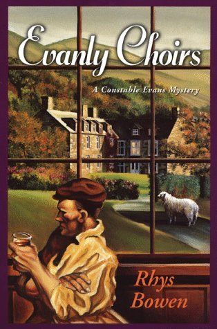 Evanly Choirs  (Constable Evans, #3)  by  Rhys Bowen