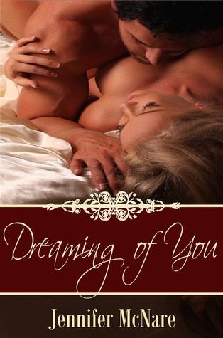 Dreaming of You Jennifer McNare
