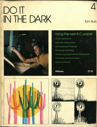 Do It In The Dark  by  Tom Burk