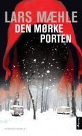 Den mørke porten  by  Lars Mæhle