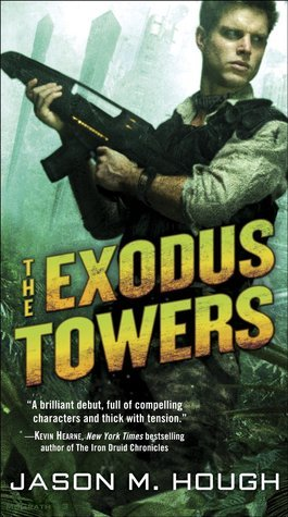 The Exodus Towers (Dire Earth Cycle, #2) Jason M. Hough