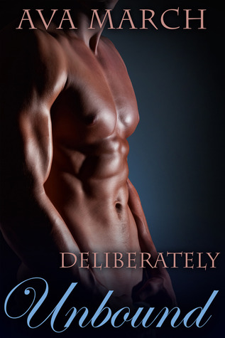 Deliberately Unbound (Bound, #2.5)  by  Ava March