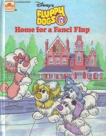 Home for a Fanci Flup (Disneys Fluppy Dogs, #1) Walt Disney Company