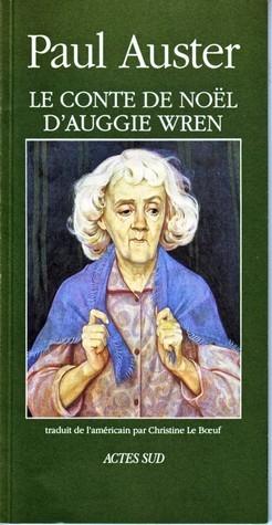 Le Conte de Noël dAuggie Wren Paul Auster