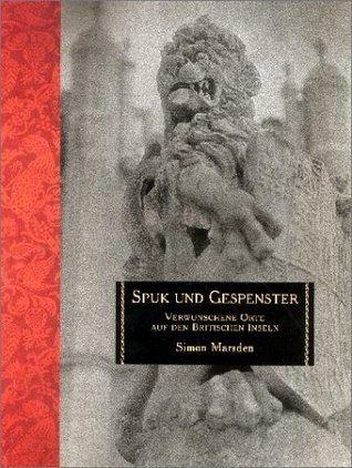 Spuk und Gespenster  by  Simon Marsden