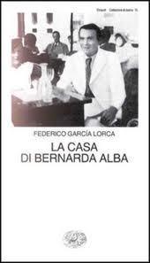 La casa di Bernarda Alba  by  Federico García Lorca