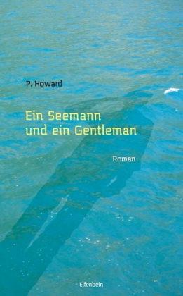 Ein Seemann und ein Gentleman Jenő Rejtő
