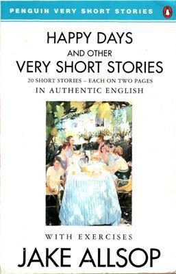 Happy Days And Other Very Short Stories  by  Jake Allsop