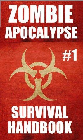 Zombie Apocalyse Survival Handbook (#1) Temper Thompson