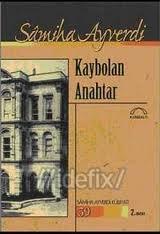 Kaybolan Anahtar  by  Samiha Ayverdi