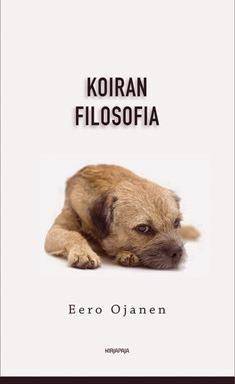 Koiran filosofia Eero Ojanen