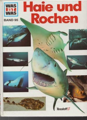 Haie und Rochen (Was ist was #95) Vitus B. Dröscher