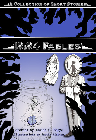 13:34 Fables Isaiah C. Basye