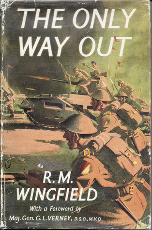 The Only Way Out R.M. Wingfield