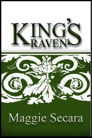 Kings Raven (Harper Errant, # 2) Maggie Secara