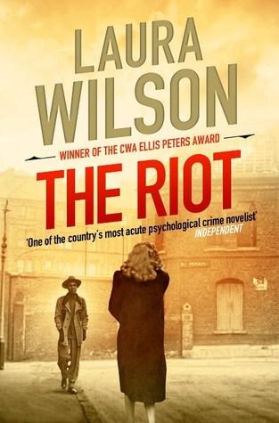 The Riot  (DI Ted Stratton, #5) Laura Wilson