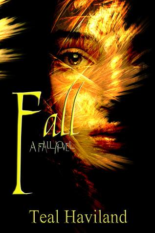 Fall (Fall, #1) Teal Haviland